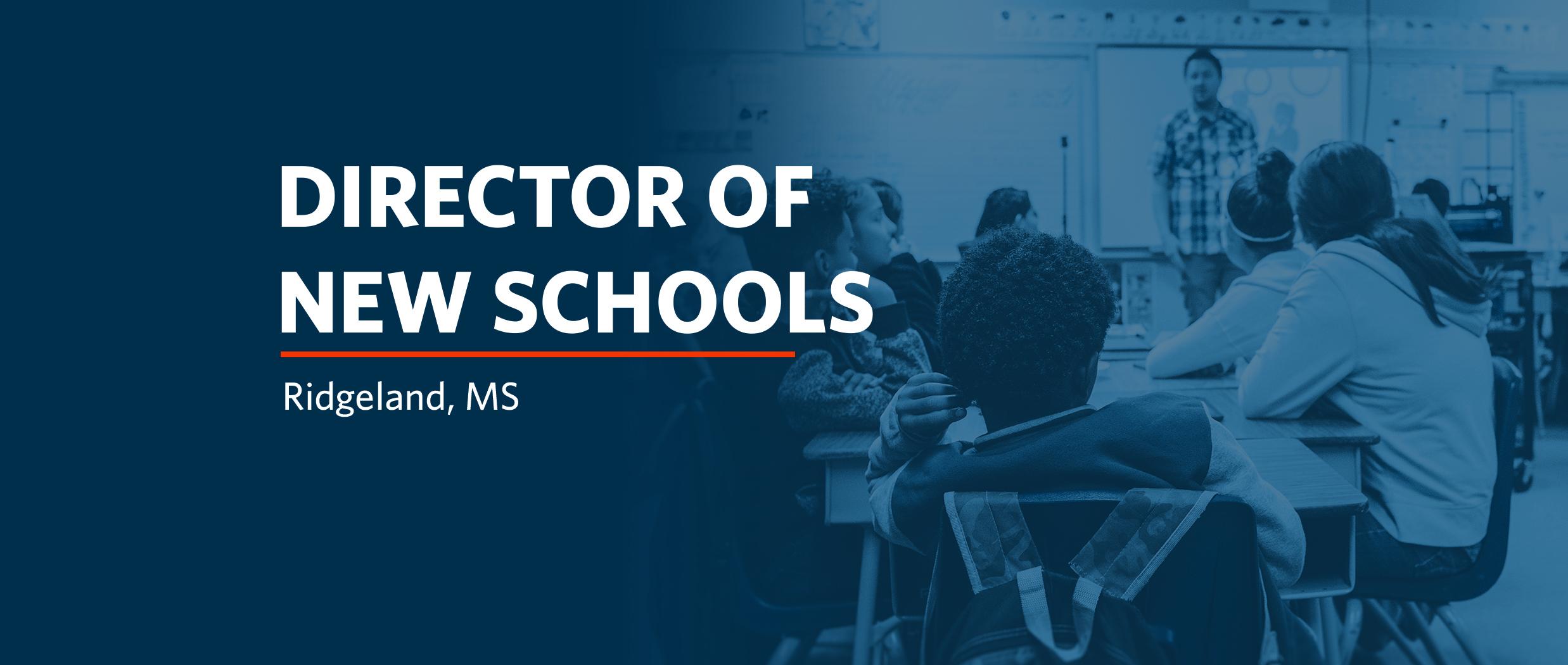 Director of New Schools social